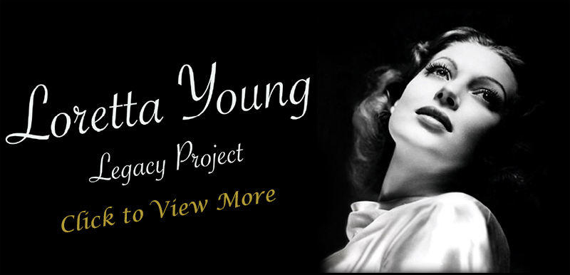 Loretta Young Legacy Project